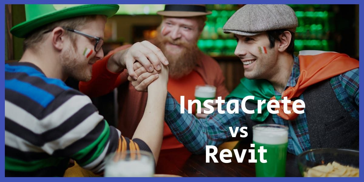 Revit modelling InstaCrete vs Revit comparison